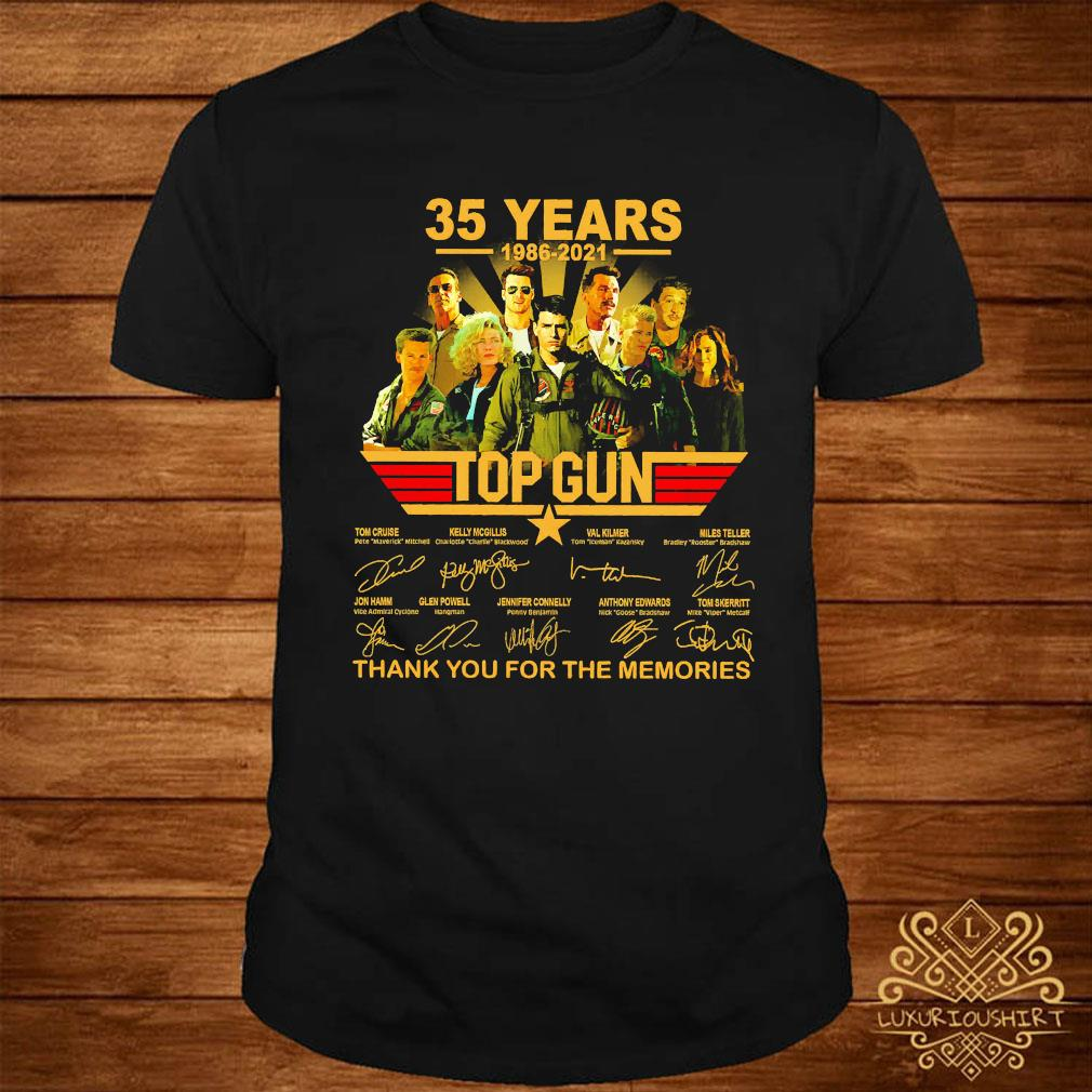 35 Years 1986 2021 Top Gun Thank You For The Memories Signatures Shirt