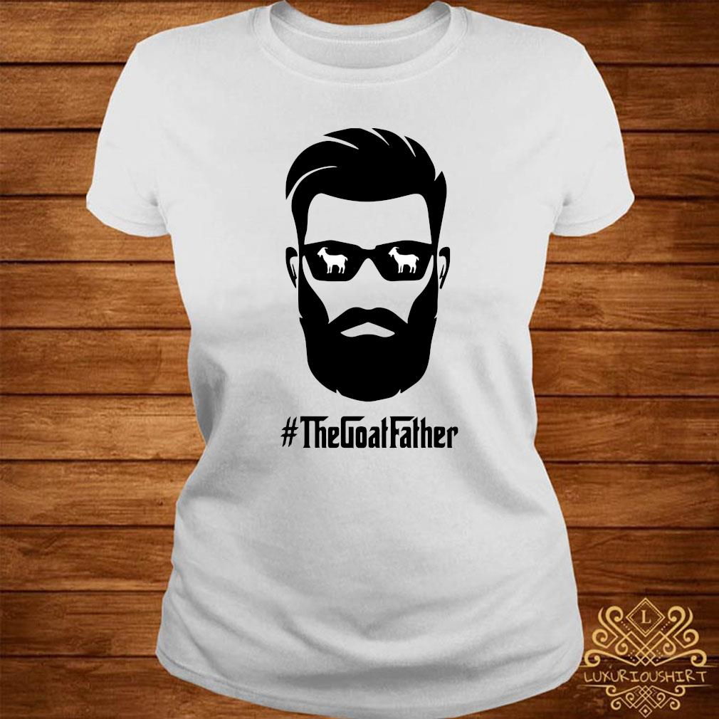 The Goat Father Shirt ladies-tee