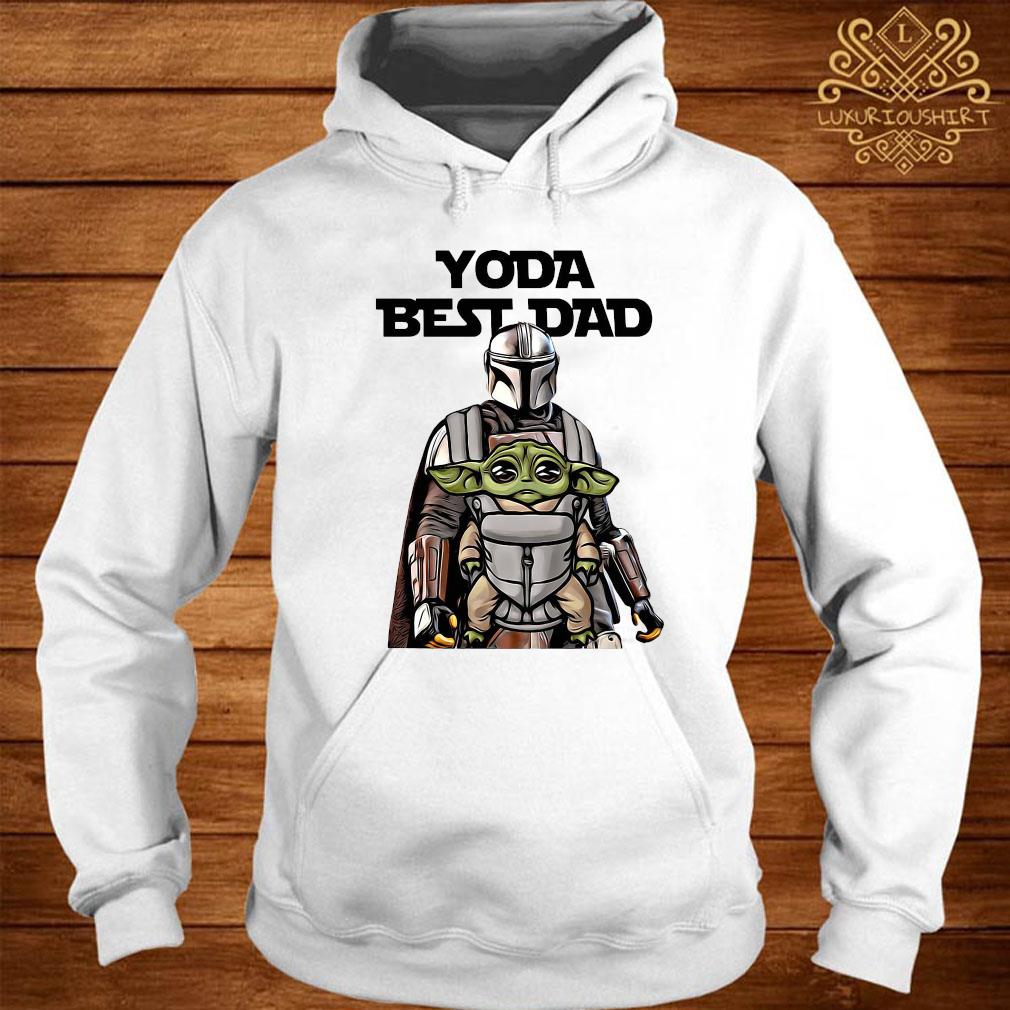Yoda Best Dad And The Mandalorian Shirt hoodie