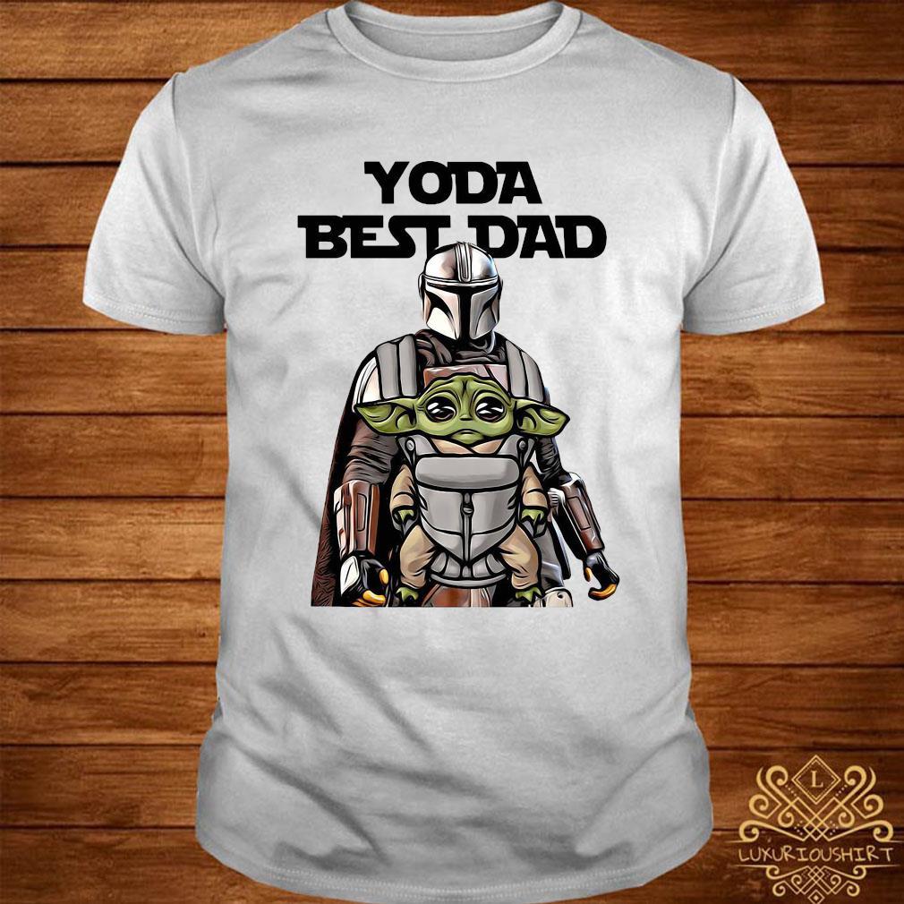Yoda Best Dad And The Mandalorian Shirt