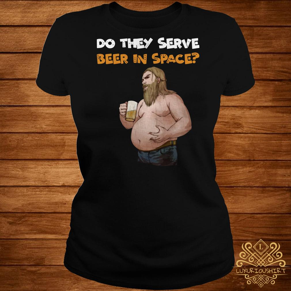 Avengers Endgame fat Thor do they serve beer in space ladies tee