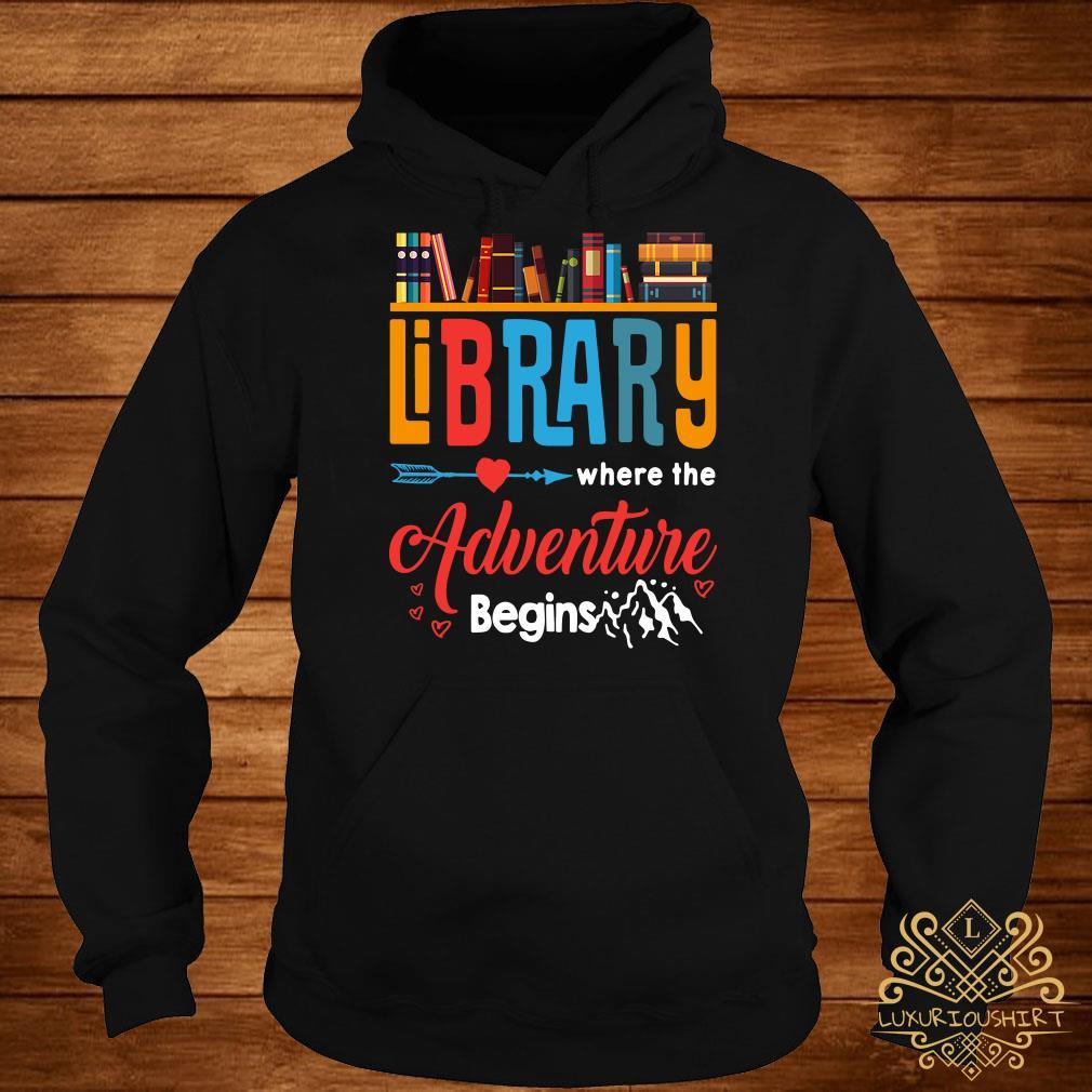 Library where the adventure begins hoodie