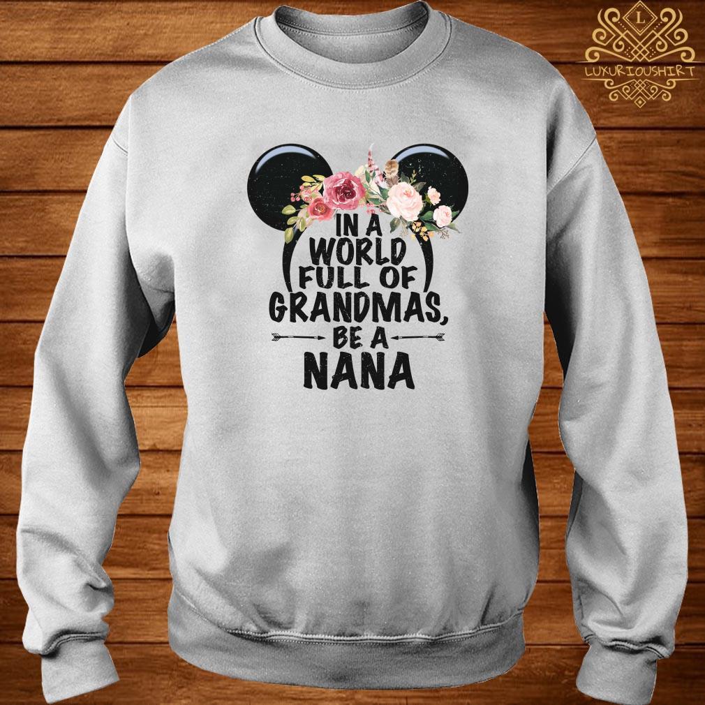 Mickey Disney in a world full of Grandmas be a Nana sweater