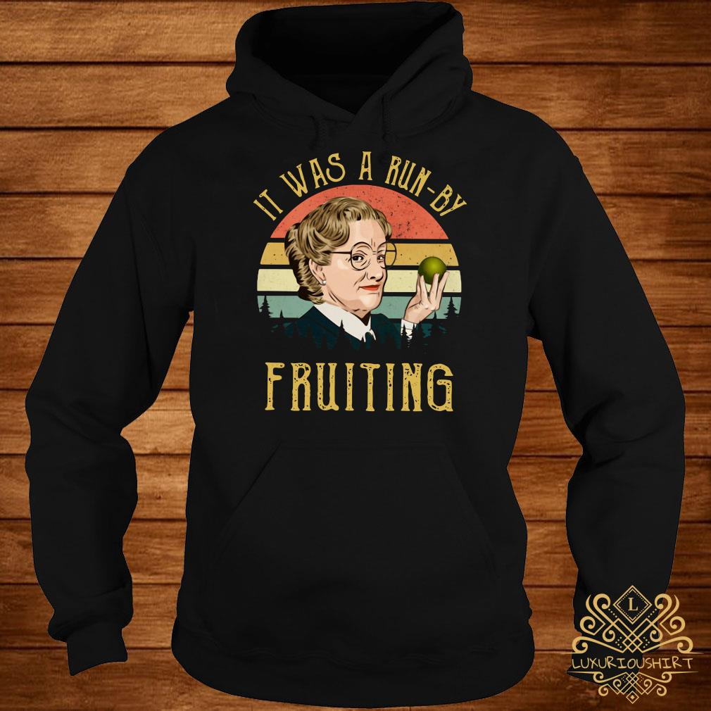 Mrs Doubtfire it was a run-by fruiting sunset hoodie