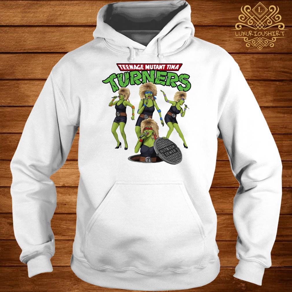 Teenage mutant Tina turners hoodie