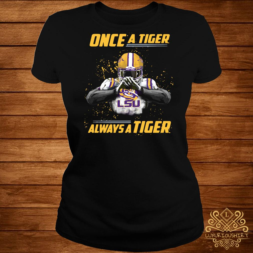 Once a Tiger LSU always a Tiger ladies tee