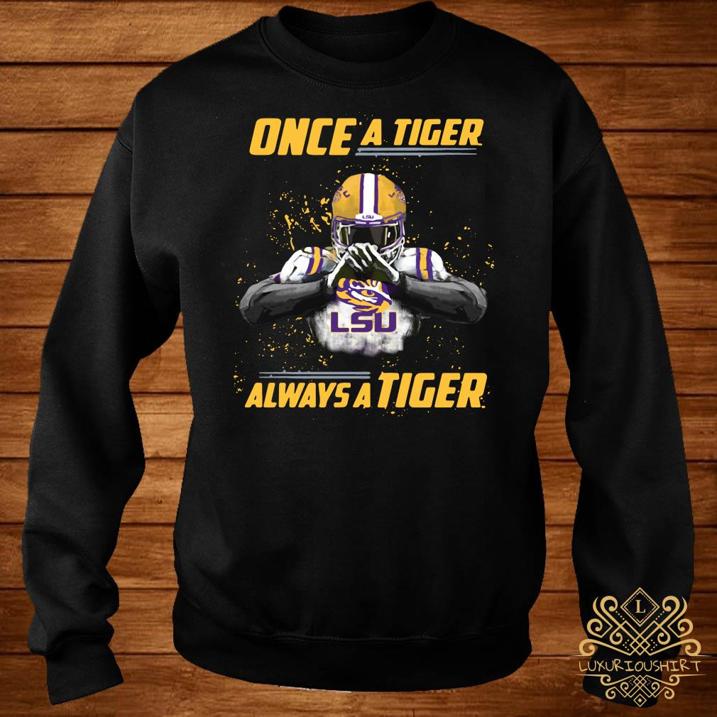Once a Tiger LSU always a Tiger sweater