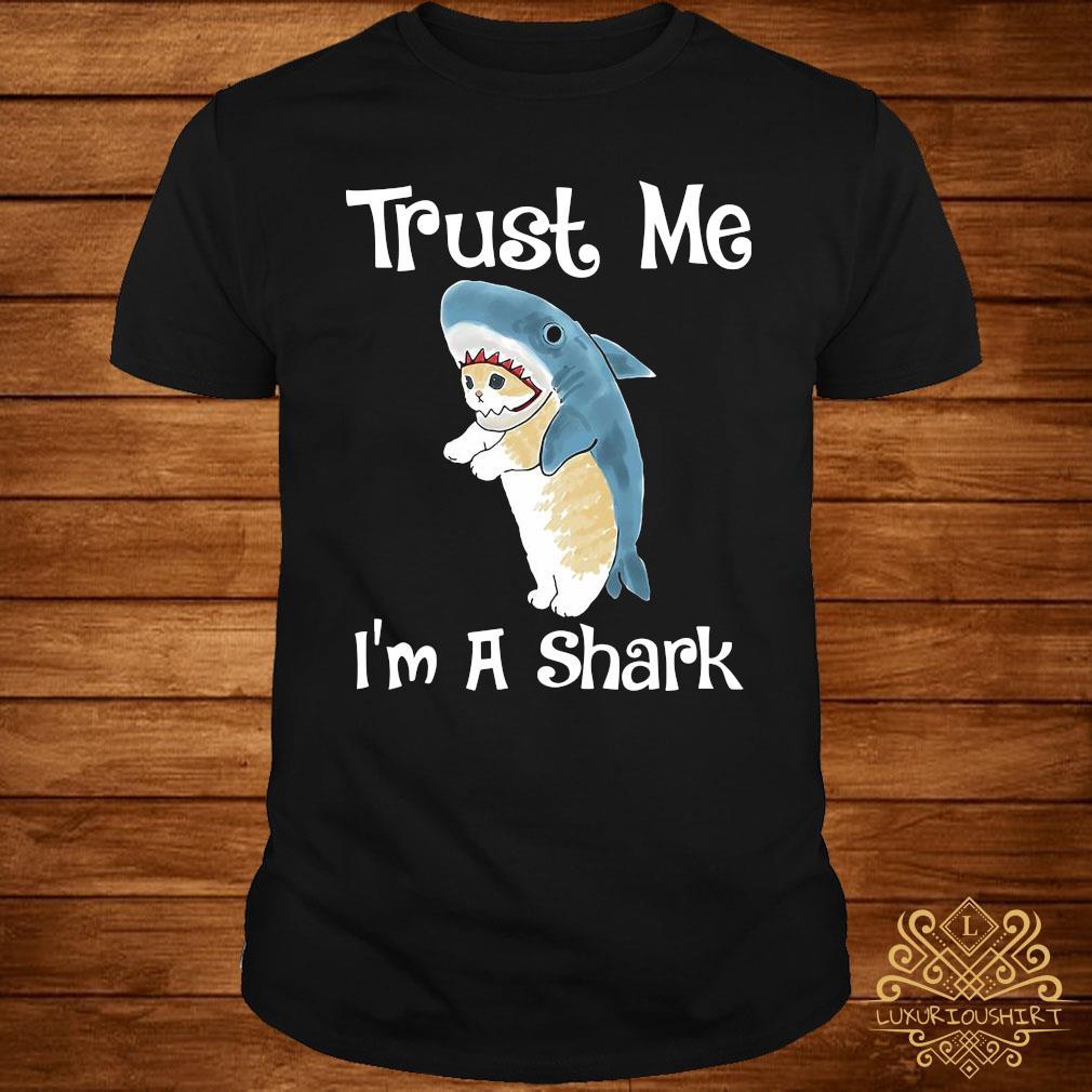 Trust Me I'm A Shark Shirt