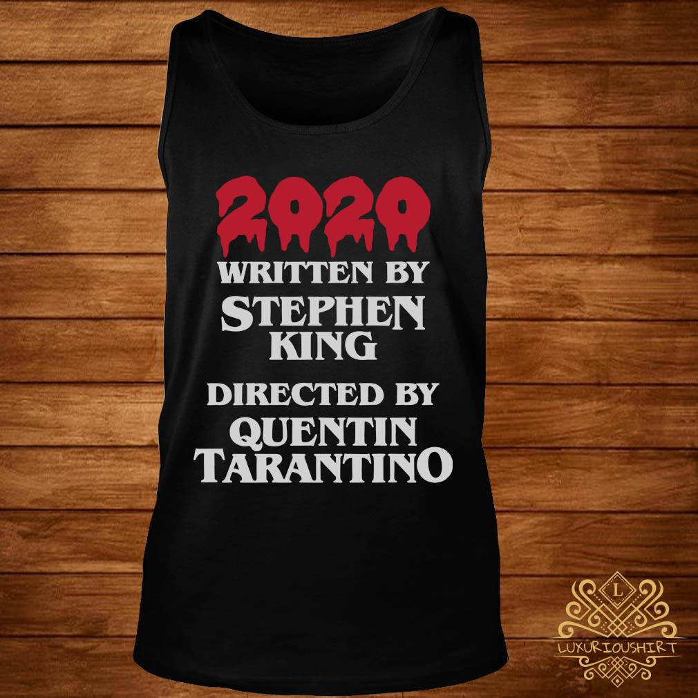 2020 Written By Stephen King Directed By Quentin Tarantino Shirt tank-top