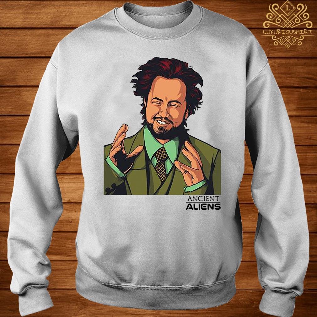 Ancient Aliens Giorgio Shirt sweater