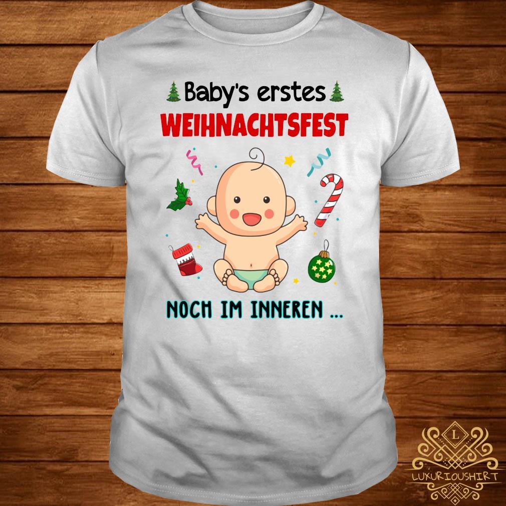 Baby's Erstes Weihnachtsfest Noch Im Inneren Shirt