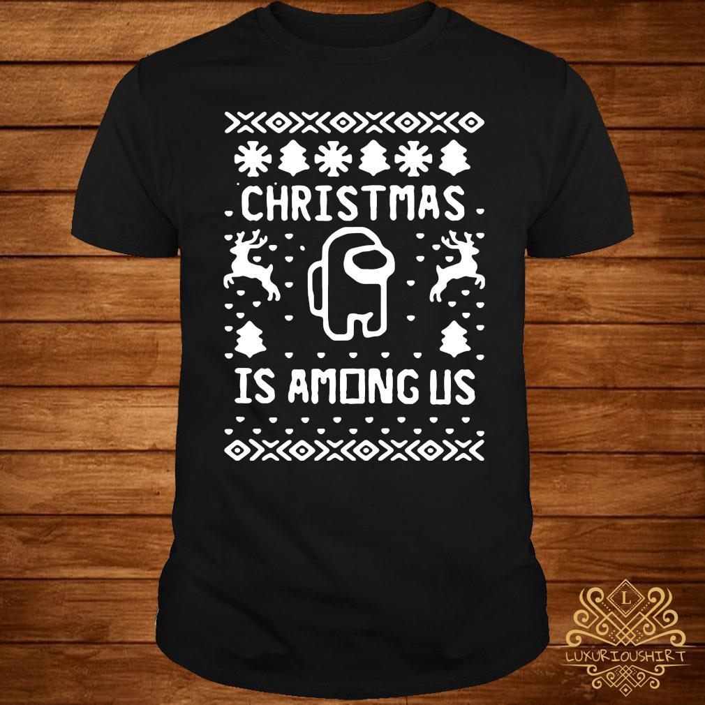 Christmas Is Among Us Sweater