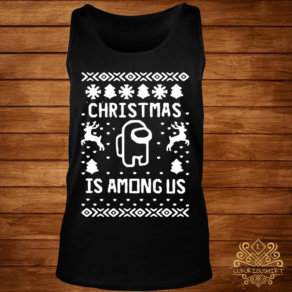 Christmas Is Among Us Sweater tank-top
