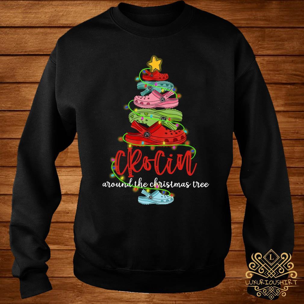 Crocin Around The Christmas Tree Shirt sweater