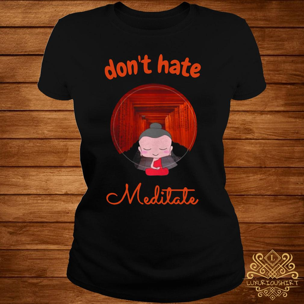 Don't Hate Meditate Yoga Shirt ladies-tee