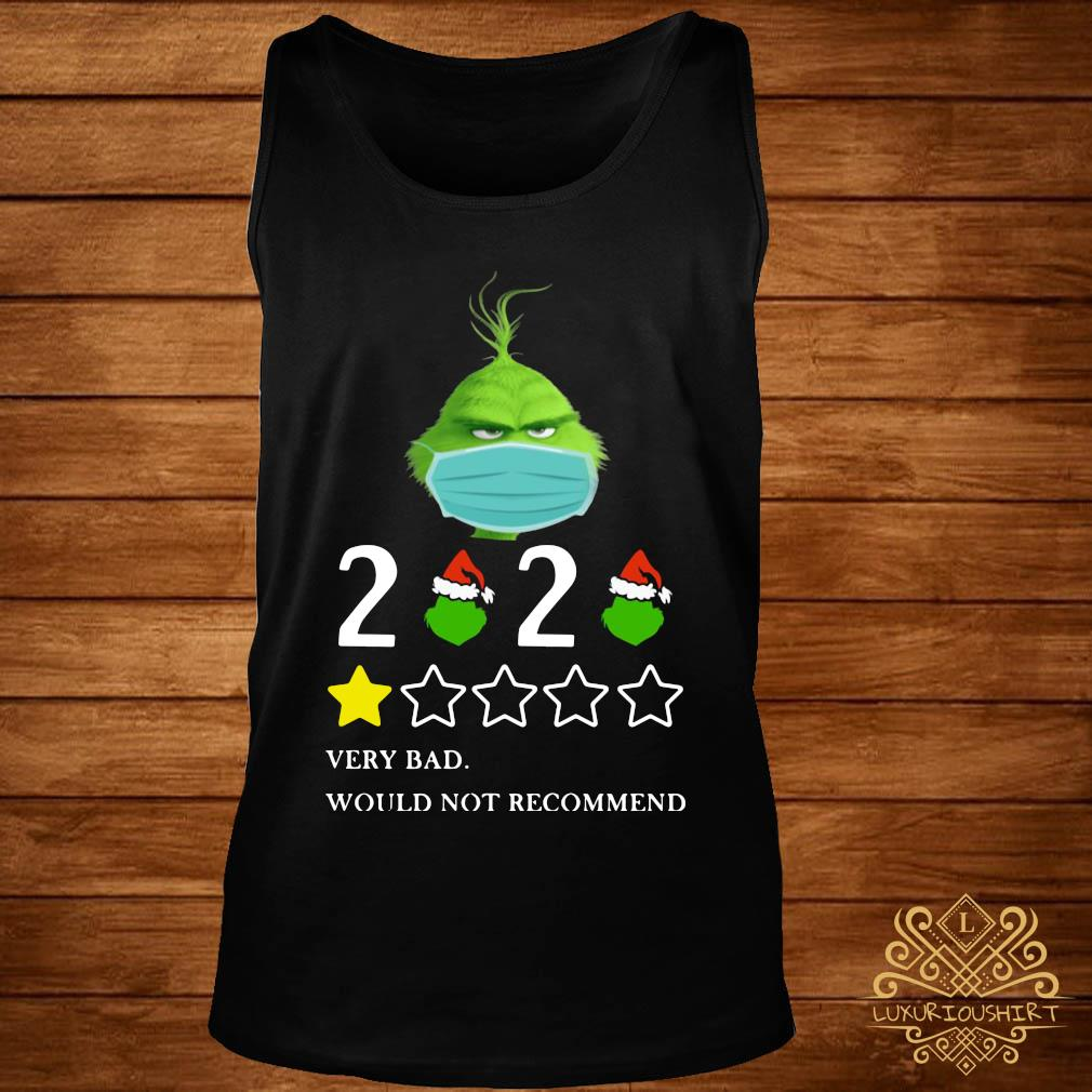 Grinch 2020 Very Bad Would Not Recommend Christmas Shirt tank-top