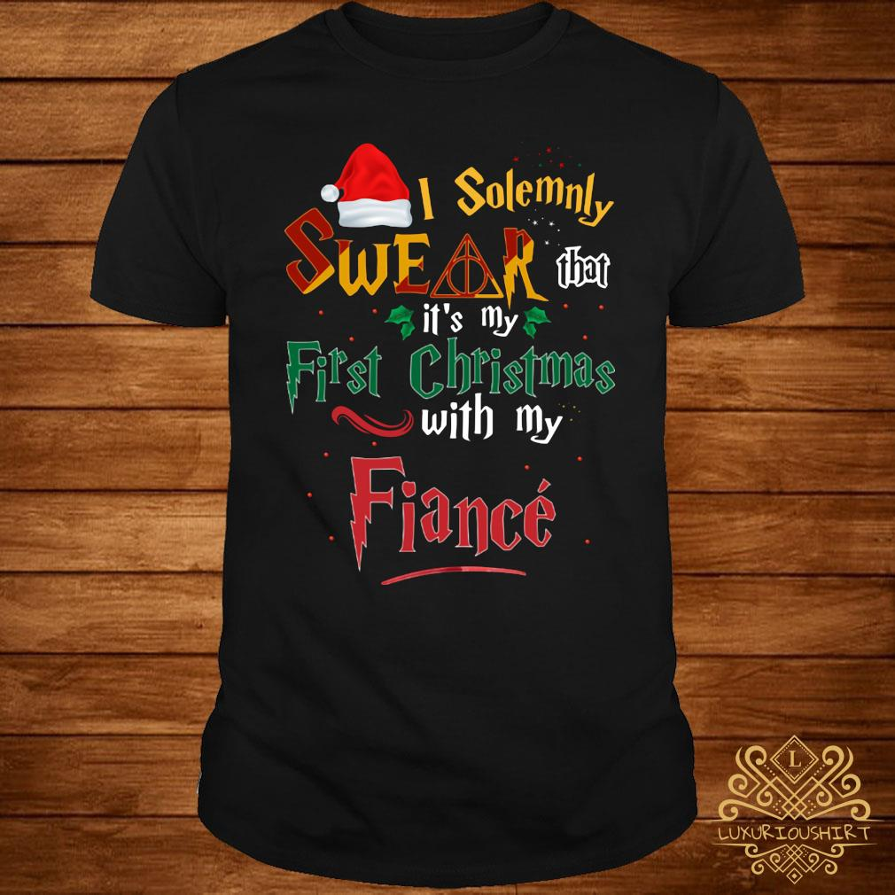 I Solemnly Swear That It's My First Christmas With My Fiance Shirt