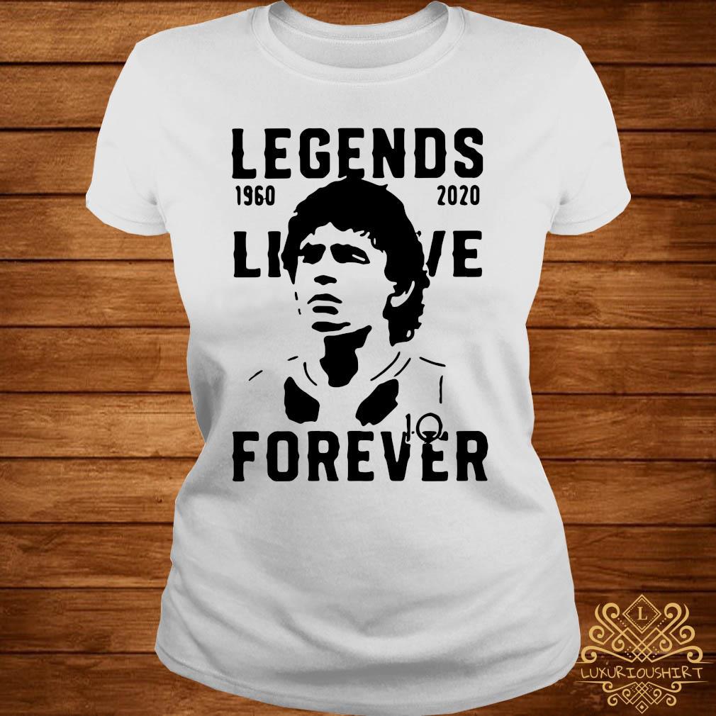 Legend Never Die Diego Maradona 1960 2020 Forever Shirt ladies-tee