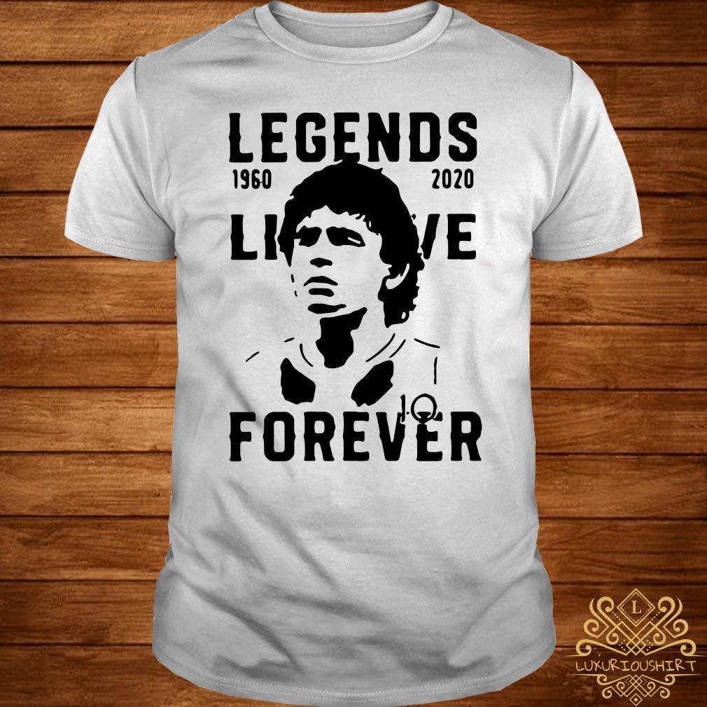 Legend Never Die Diego Maradona 1960 2020 Forever Shirt