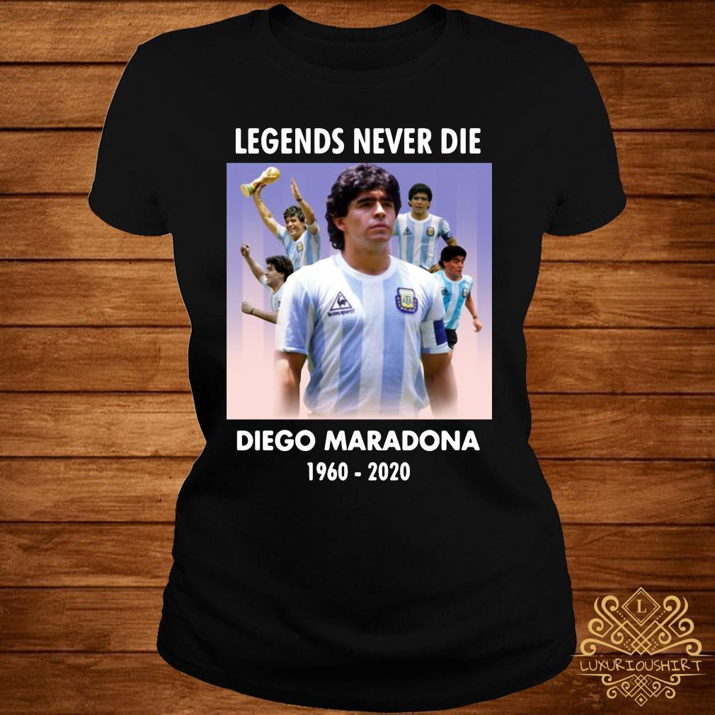 Legend Never Die Rest In Peace Diego Maradona Shirt ladies-tee