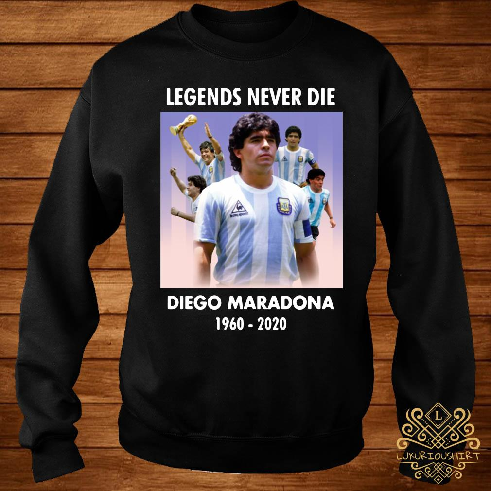 Legend Never Die Rest In Peace Diego Maradona Shirt sweater