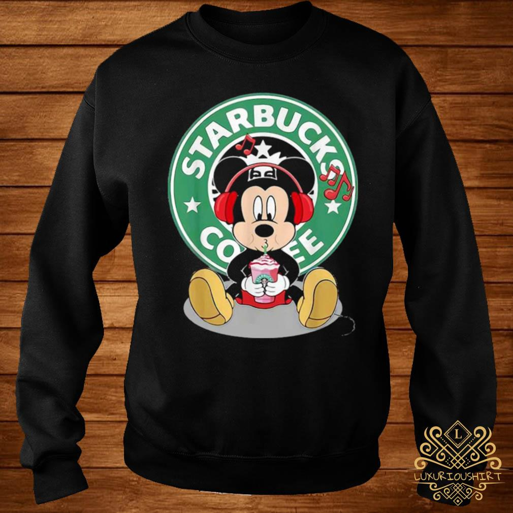Mickey Mouse Drinking Starbucks Coffee And Listening Music Shirt sweater