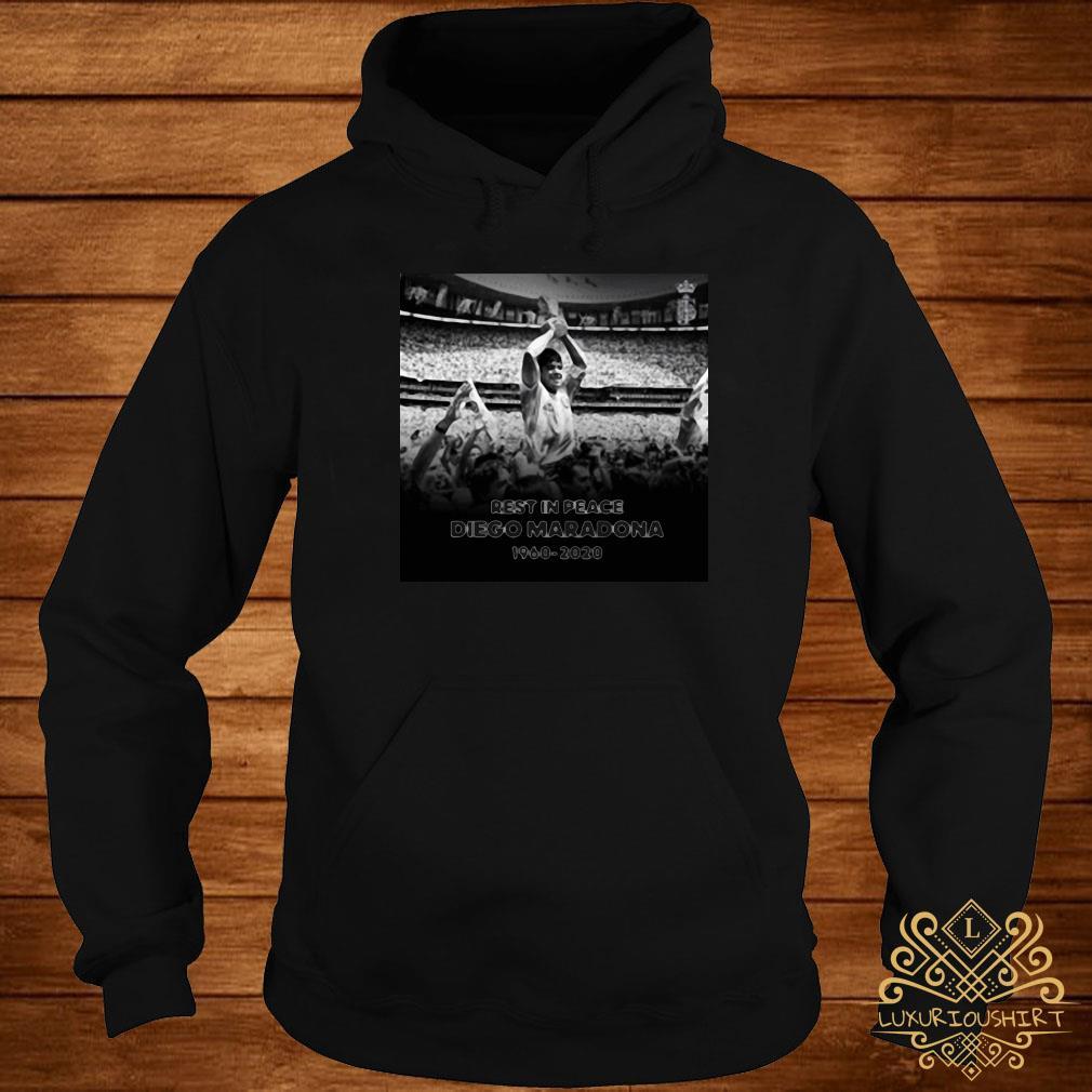 Rest In Peace Love Diego Maradona 1960-2020 Shirt hoodie