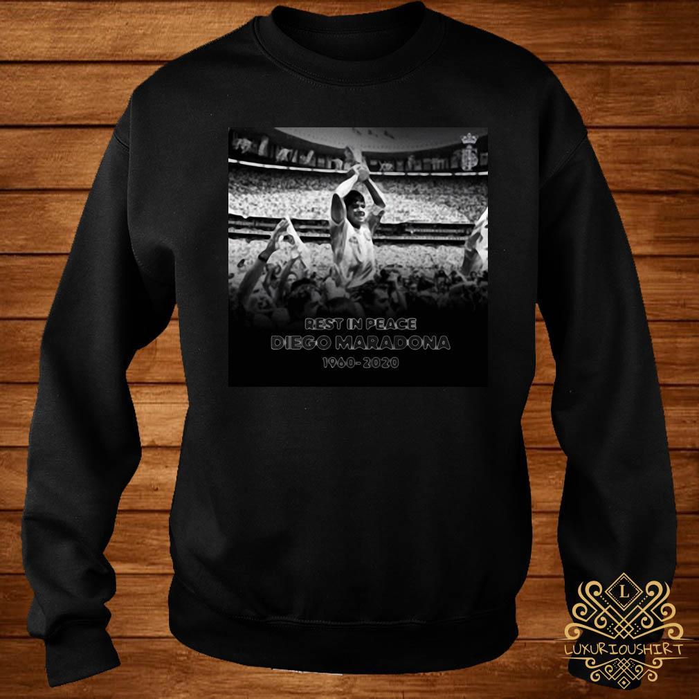 Rest In Peace Love Diego Maradona 1960-2020 Shirt sweater