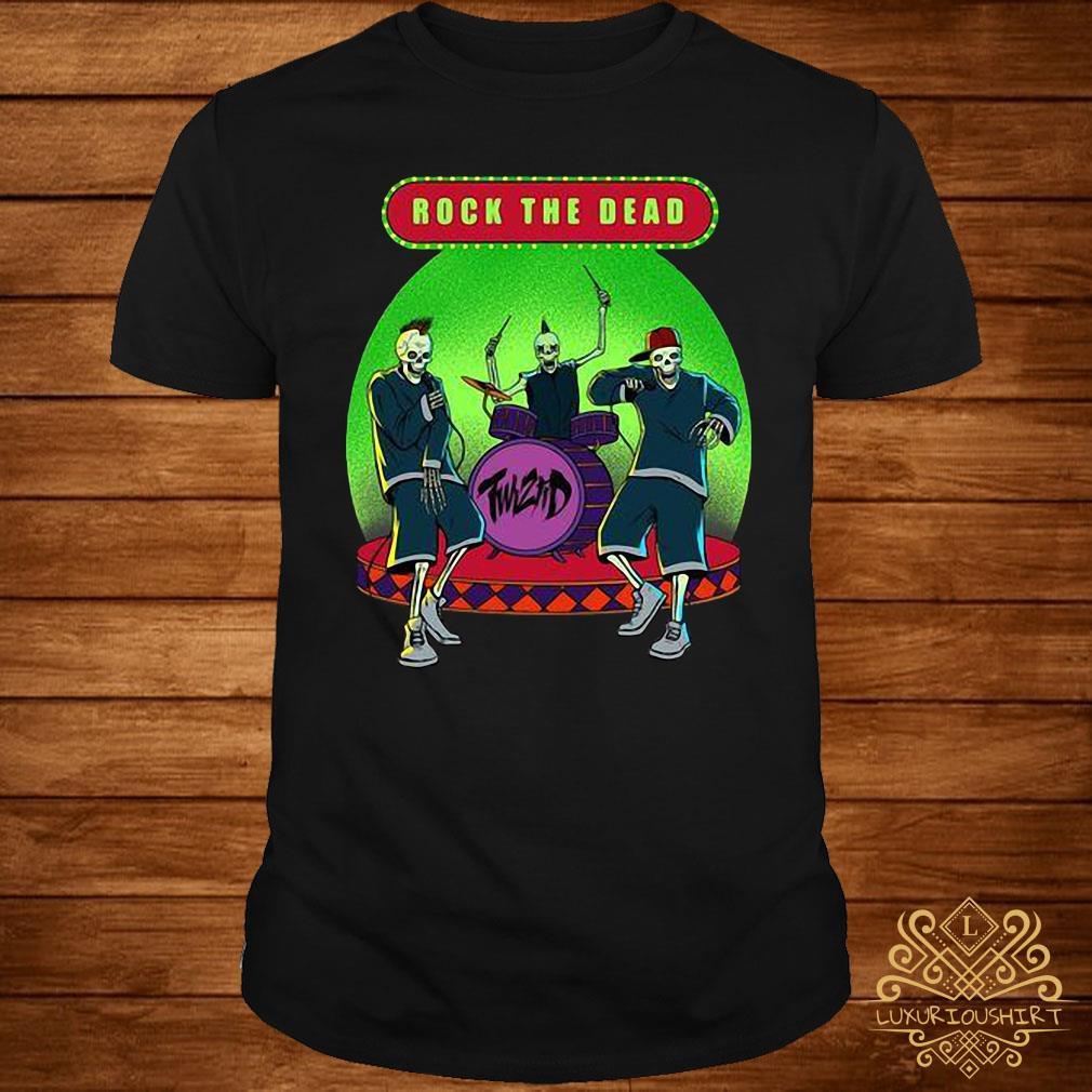 Rock The Dead Shirt