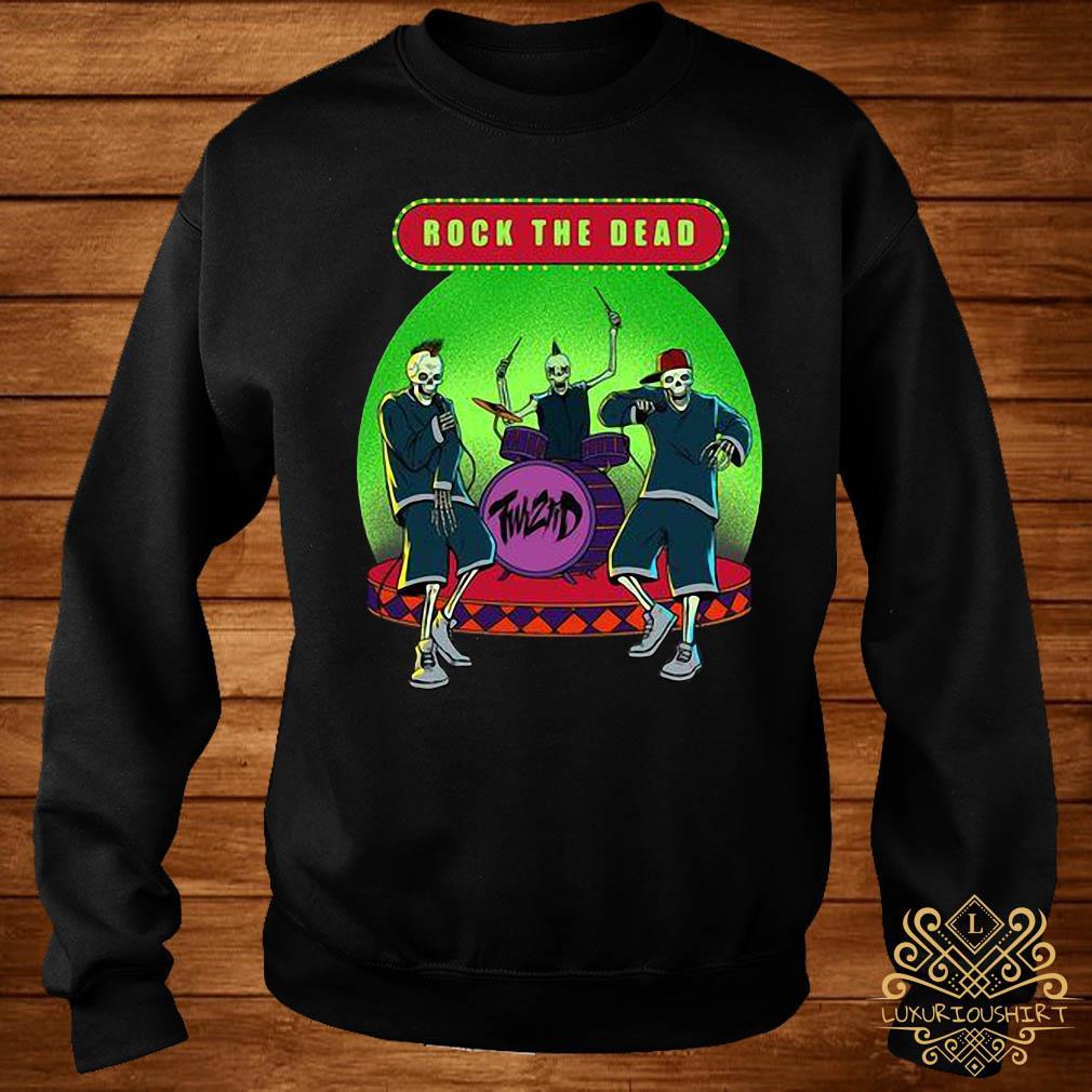 Rock The Dead Shirt sweater