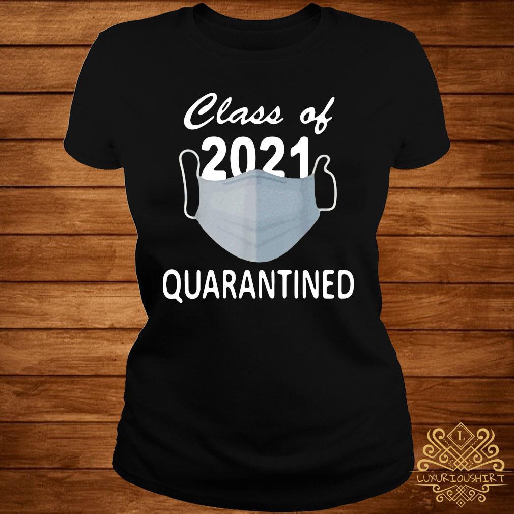 Facemask Class Of 2021 Quarantined Shirt ladies-tee