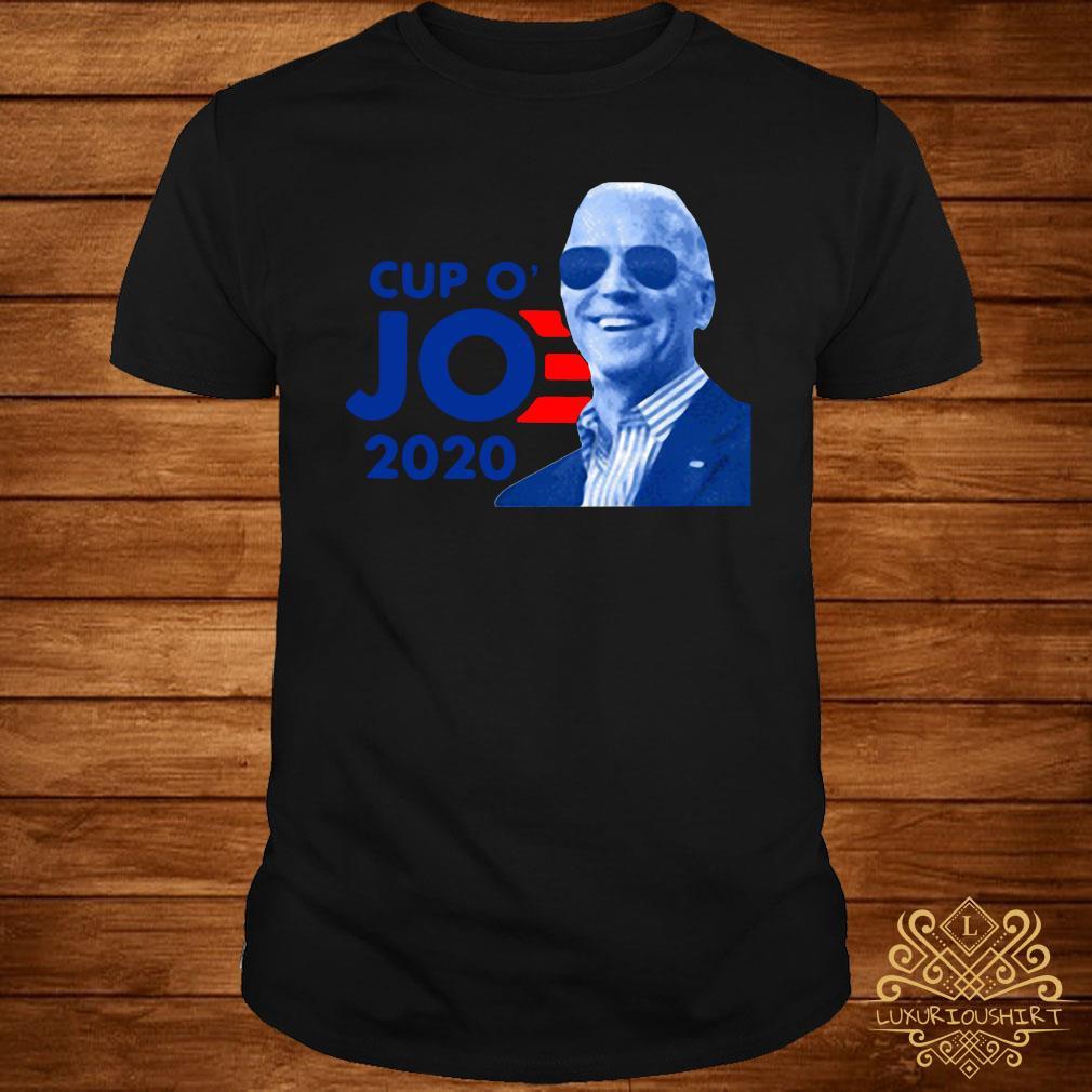 Joe Biden For President 2020 Cup O JO Democrat Shirt