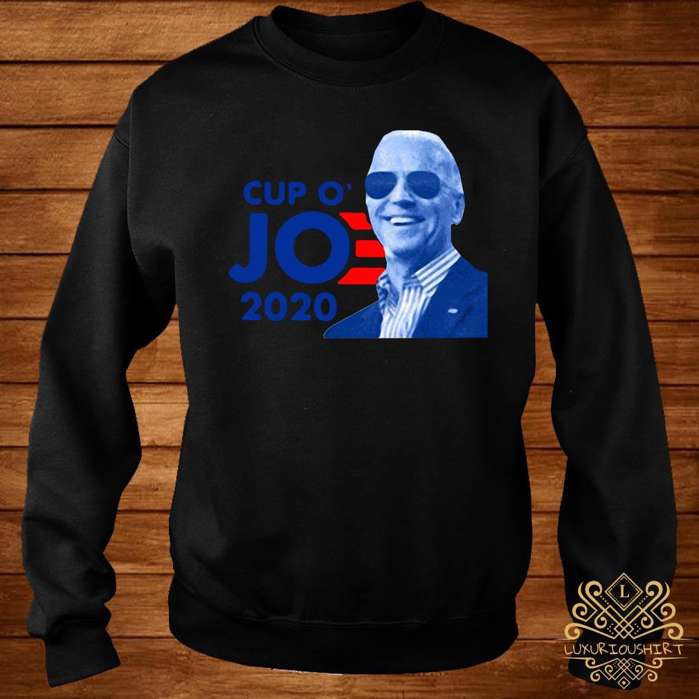 Joe Biden For President 2020 Cup O JO Democrat Shirt sweater